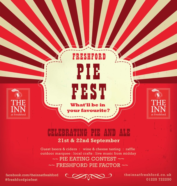 The Inn at Freshford will play host to Freshford Pie Fest next weekend - an event celebrating great British food and introducing Bath's first Pie Factor and Man Vs Pie contest